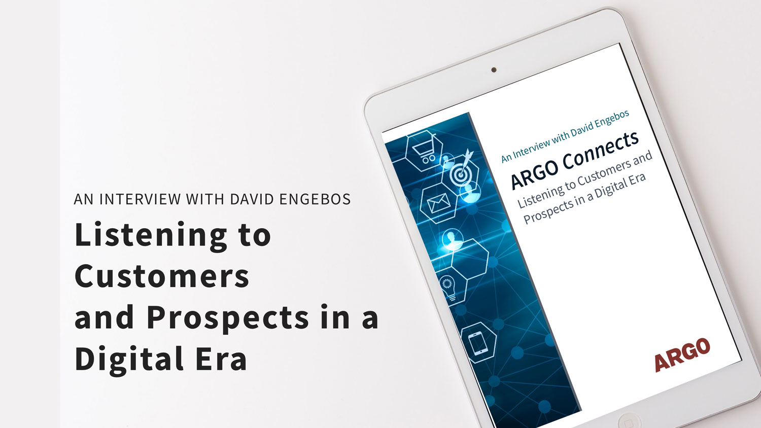 ARGO-connects-2020-listening-to-customers-prospects-digital-era