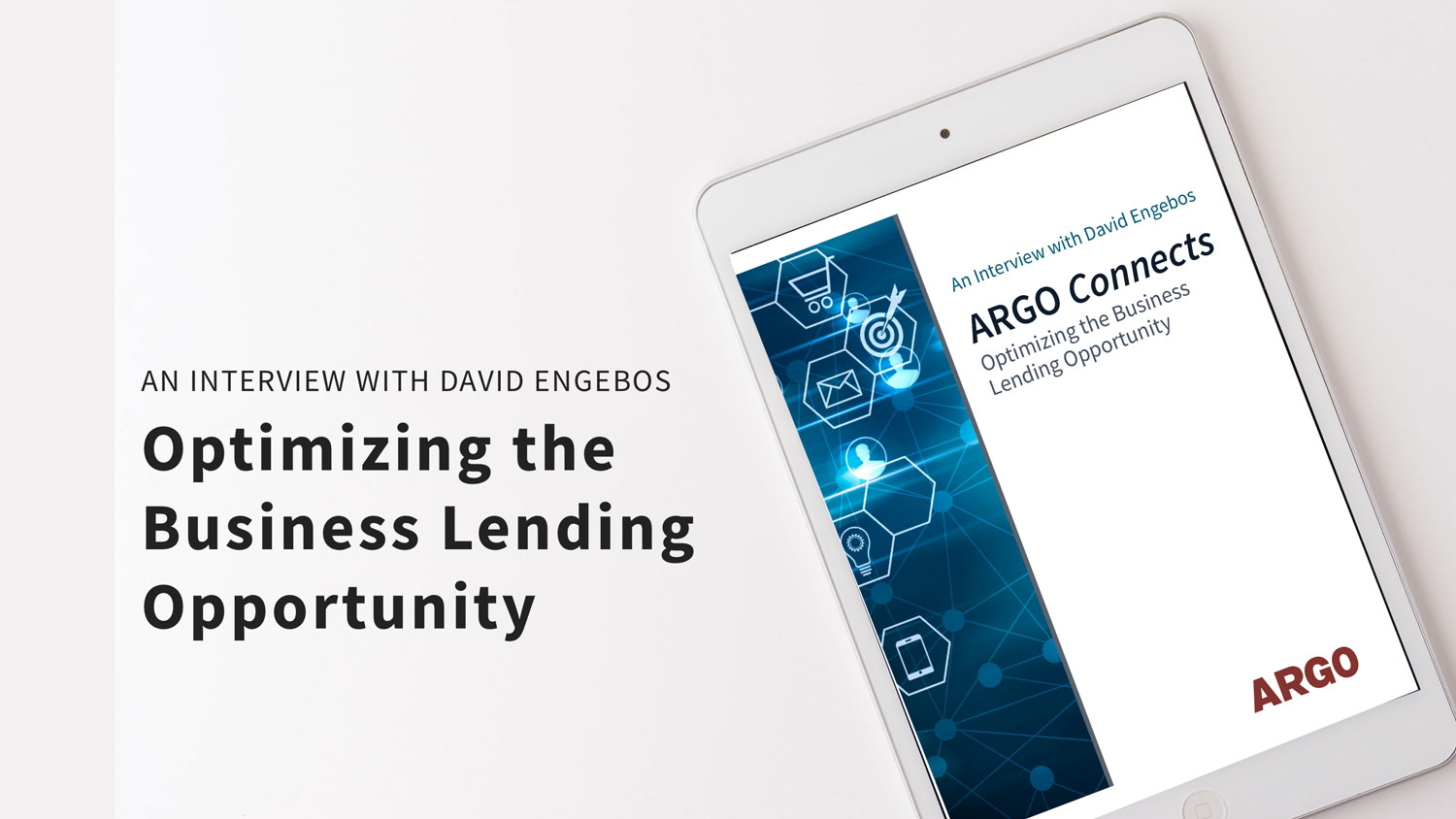 ARGO-connects-2020-optimizing-the-business-lending-opportunity